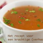 Het recept voor een krachtige (verhaal)soep
